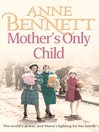 Mother&#39;s Only Child (eBook)